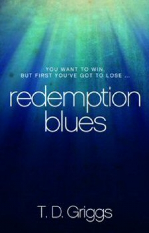 Redemption Blues by T.D.Griggs